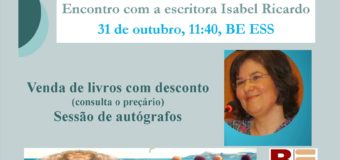 Encontro com Isabel Ricardo, 31/10/16 nas BE