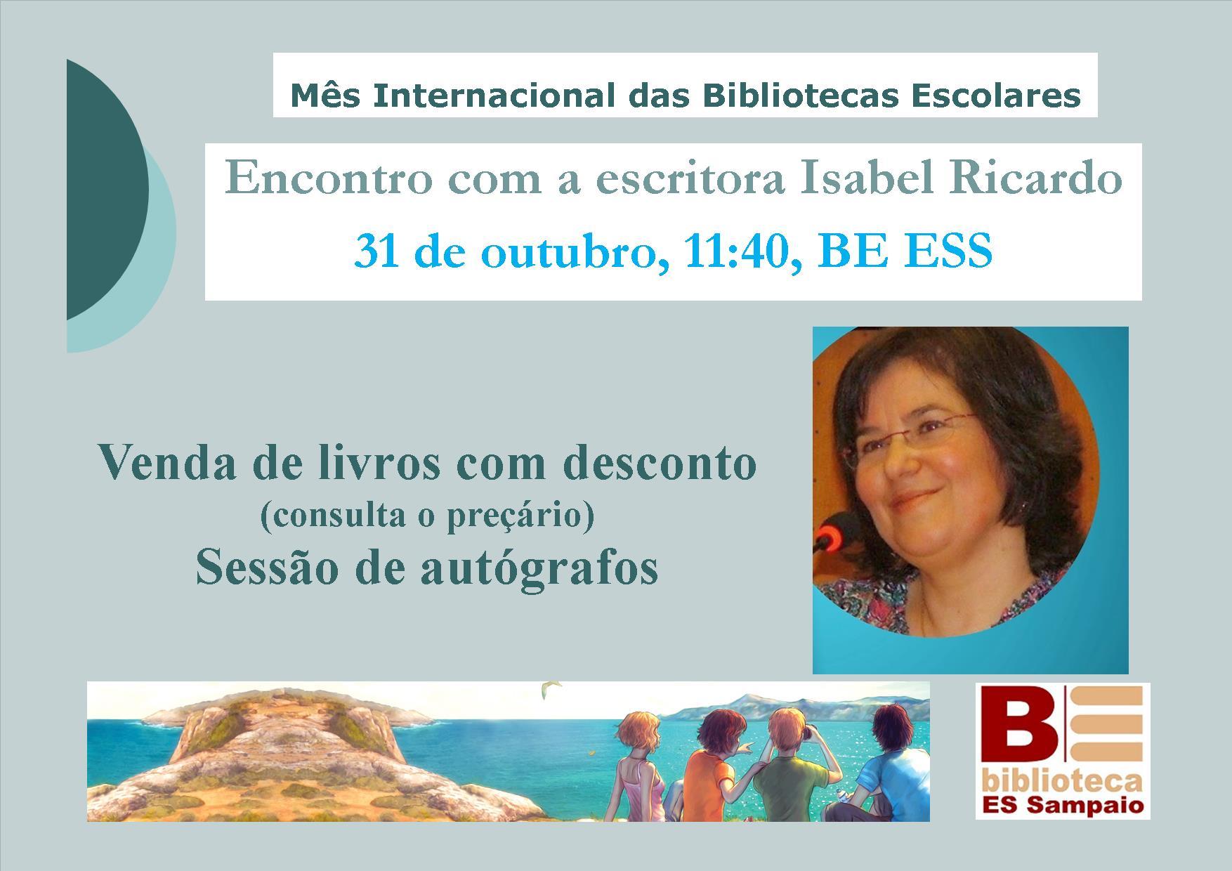 Encontro com Isabel Ricardo, 31/10/16 nas BE