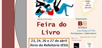 Feira do Livro na ESS (23 a 27/04, Átrio do Refeitório, 10:15-15:35)