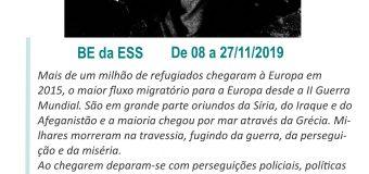 """Exposição """"Os indesejados: o refúgio interdito numa anti-Europa"""""""